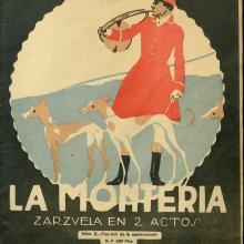 GUERRERO, Jacinto (1895-1951). La montería. 1922