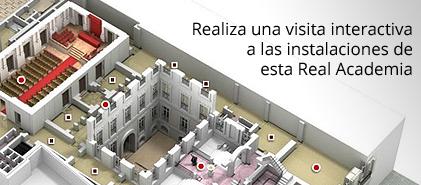Visita virtual. Realiza una visita interactiva a las instalaciones de esta Real Academia