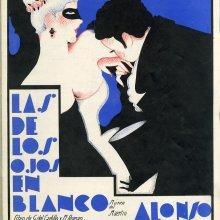 ALONSO,Francisco (1887-1948). Las de los ojos en blanco. 1934
