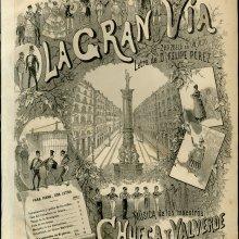 CHUECA, Federico (1846-1908) y VALVERDE, Joaquín (1846-1910). La Gran Vía. [1886]